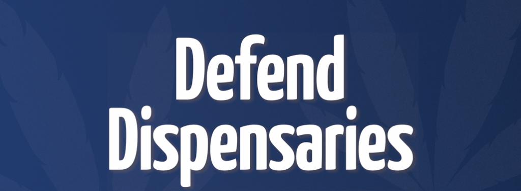 New_Defend_Dispensaries